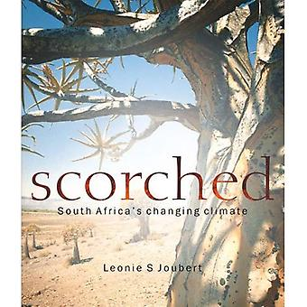 Scorched: South Africas Changing Climate