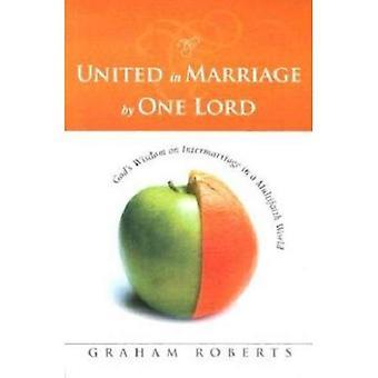 Förenade i äktenskap av en herre: Guds visdom på giftermål i en mångreligiösa värld (bok av bok)