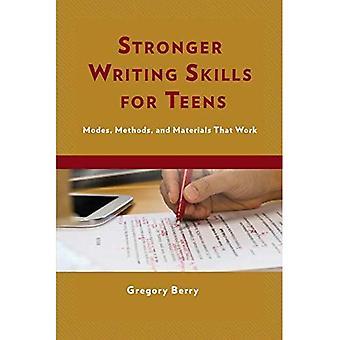 Plus fortes capacités d'écriture pour ados: Modes, méthodes et matériaux qui fonctionnent