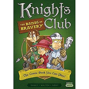 Knights Club: The Bands of� Bravery: The Comic Book You Can Play