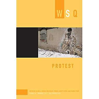 Protest: Wsq Volume 46, Numbers 3&4
