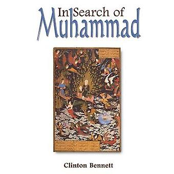 In Search of Muhammad by Bennett & Clinton