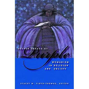 Dybere nuancer af lilla Womanism i Religion og samfund af FloydThomas & Stacey M.
