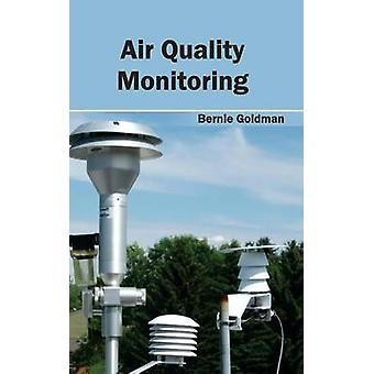 Air Quality Monitoring by Goldman & Bernie