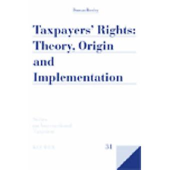 Steuerzahler Rechte Theorie Herkunft und Umsetzung von Duncan Bentley