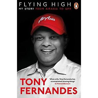 Flying High - My Story - From AirAsia to QPR by Flying High - My Story -