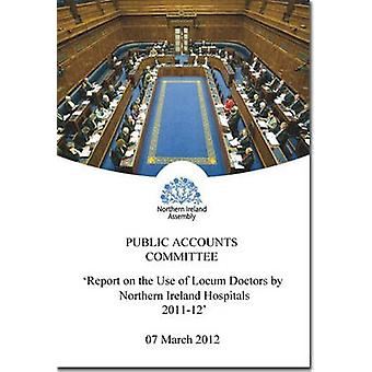 Report on the Use of Locum Doctors by Northern Ireland Hospitals - Fou
