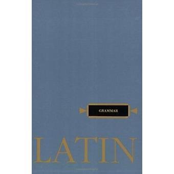 Latin Grammar by Henle Robert J - 9780829401127 Book