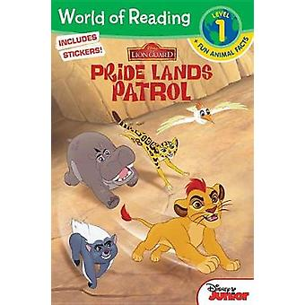 The Lion Guard - Pride Lands Patrol by Disney Book Group - 97814847886
