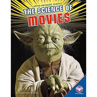 The Science of Movies by Cecilia Pinto McCarthy - 9781680782479 Book
