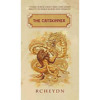 The Catskinner by Rcheydn - 9781787192843 Book
