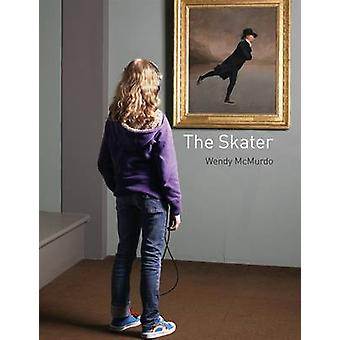 The Skater - Wendy McMurdo by The Skater - Wendy McMurdo - 978187277173