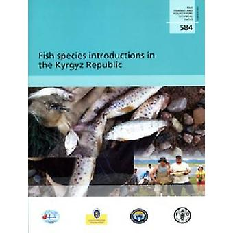 Fish Species Introductions in the Kyrgyz Republic by Food and Agricul