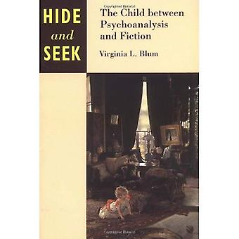 Hide and Seek: The Child Between Psychoanalysis and Fiction