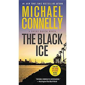The Black Ice (large type edition) by Michael Connelly - 978031612040