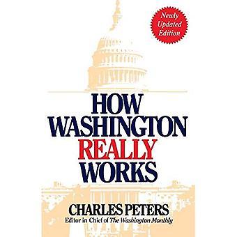 Hoe Washington echt werkt
