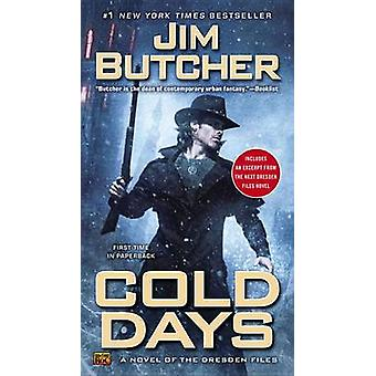 Cold Days by Jim Butcher - 9780451419125 Book