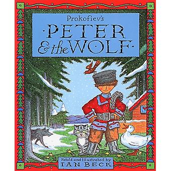 Peter And The Wolf (Paperback) by Prokof'Ev S.S. Beck Ian
