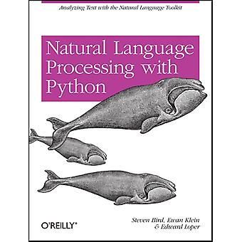 Natural Language Processing with Python (Paperback) by Bird Steven Klein Ewan Loper Edward