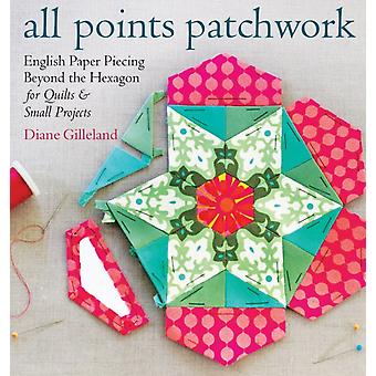 All Points Patchwork (Paperback) by Gilleland Diane
