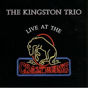 Kingston Trio - Live at the Crazyhorse [CD] USA import