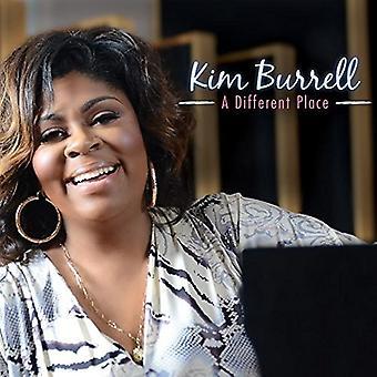 Kim Burrell - una importación de Estados Unidos lugar diferente [CD]