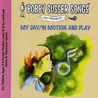 Bobby Susser Singers - My Day / in Motion & Play [CD] USA import