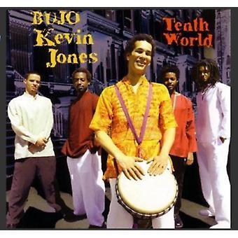 Bujo Kevin Jones - tiende verden [CD] USA importerer