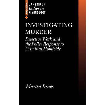 Investigating Murder by Martin Innes