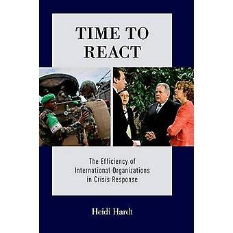 時間を反応 - Crisi の国際組織の効率化