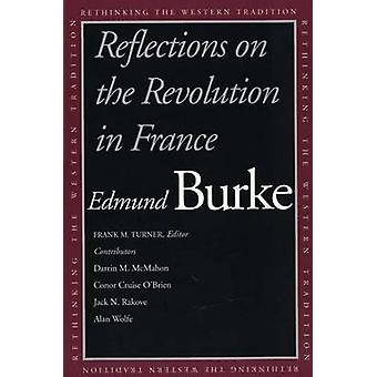 Reflections on the Revolution in France by Edmund Burke - Frank M. Tu