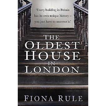 Det eldste huset i London av Fiona regelen - 9780750968379 bok