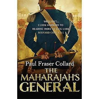 The Maharajah's General by Paul Fraser Collard - 9781472200303 Book