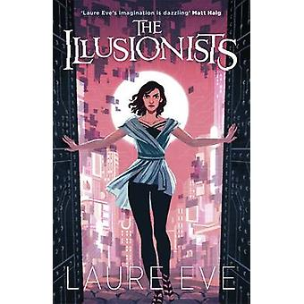 The Illusionists by Laure Eve - 9781471402609 Book
