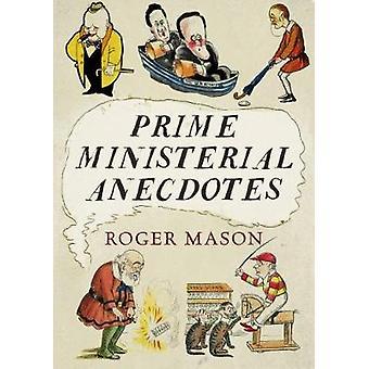 Premier ministres Anecdotes par premier ministres Anecdotes - 97817815