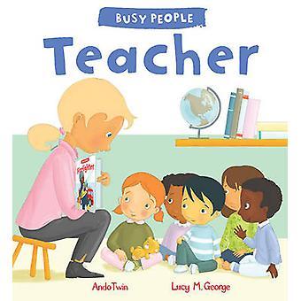 Upptagen folk - lärare av Lucy M. George - AndoTwin - 9781784931544 bok
