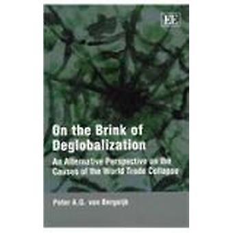 Am Rande der Deglobalisierung - eine Alternative Perspektive auf der Zertifizierungsstelle