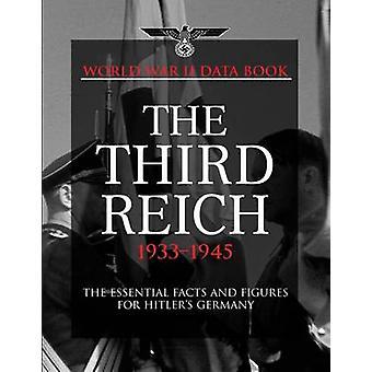 2ème guerre mondiale Data Book - troisième Reich 1933-45 par Chris McNab - 978190662