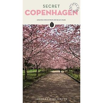 Secret Copenhagen - An Unusual Travel Guide by Johanne Steenstrup - 9