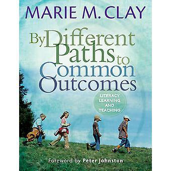 Por diferentes caminhos para resultados comuns - Alfabetização, de ensino e aprendizagem