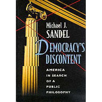Demokratis misnøye - Amerika på jakt etter en felles filosofi ved M