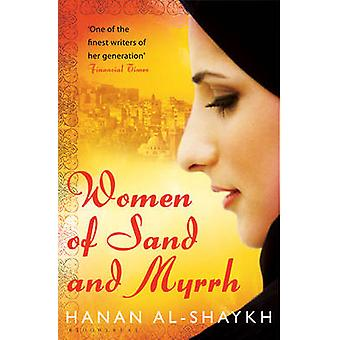 Women of Sand and Myrrh by Hanan Al-Shaykh - Catherine Cobham - 97814