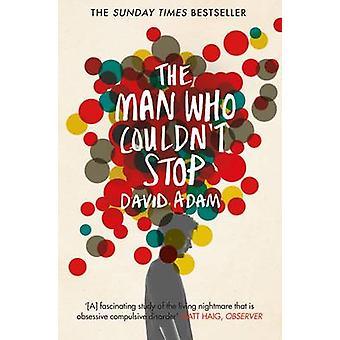 الرجل الذي لم أستطع التوقف-الحقيقة حول OCD (ed. السوق الرئيسية) بمد
