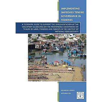 Implementing Improved Tenure Governance in Fisheries - A Technical Gui