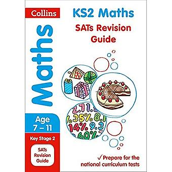 KS2 Maths Revision Guide (Collins KS2 SATs Revision and Practice - New 2014 Curriculum)