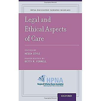 Aspects juridiques et éthiques des soins (HPNA palliatifs manuels de Nursing)