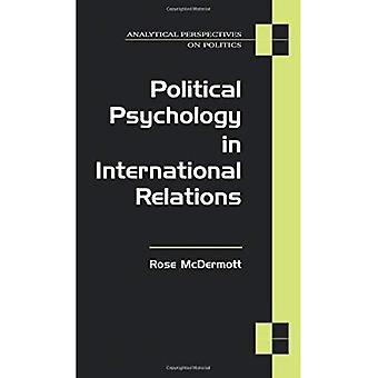 Politische Psychologie in den internationalen Beziehungen