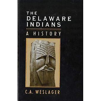 Los indios de Delaware: Una historia