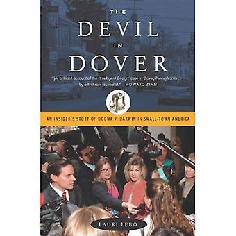 Il diavolo a Dover: storia di un Insider del Dogma v. Darwin nel paesino dell'America