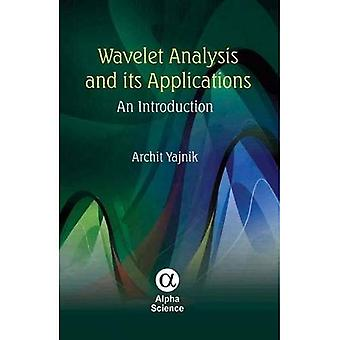 Wavelet analys och dess tillämpningar